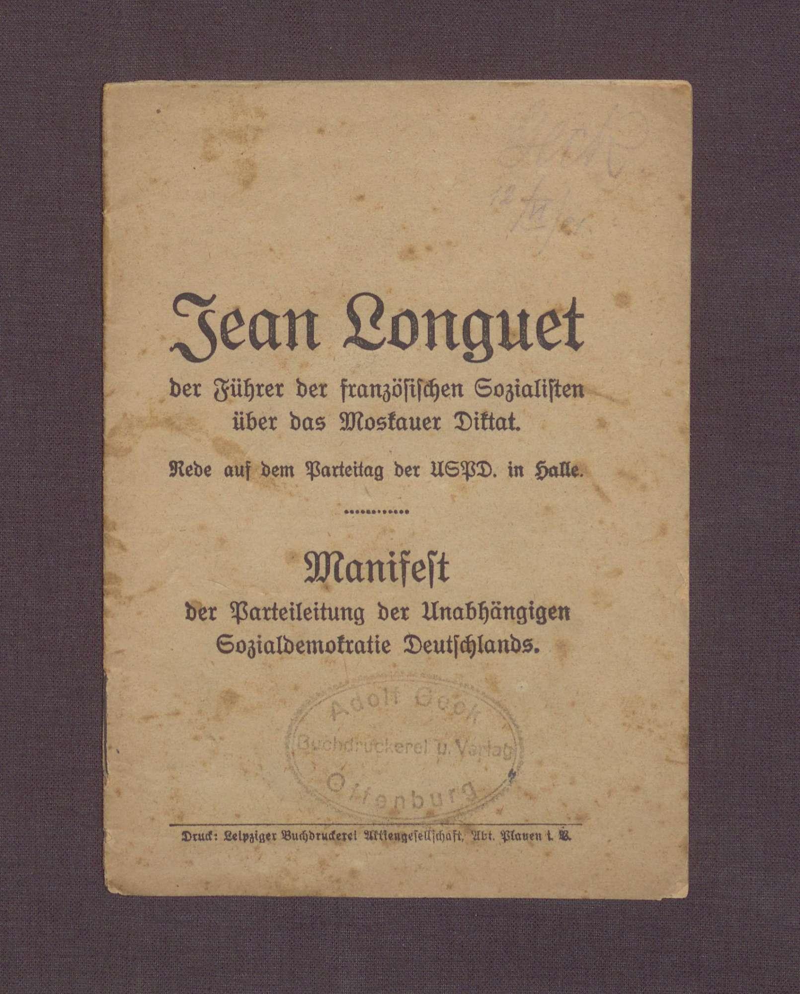 """Broschüre: """"Jean Longuet, Führer der französischen Sozialisten, über das Moskauer Diktat."""", Rede auf dem Parteitag der USPD in Halle, 1920/21, Bild 2"""