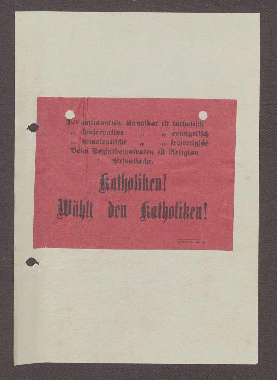 """Flugblatt: """"Katholiken! Wählt den Katholiken"""" Wahldrucksache des Zentrums, August Sandfuchs, Wolfach, Bild 1"""