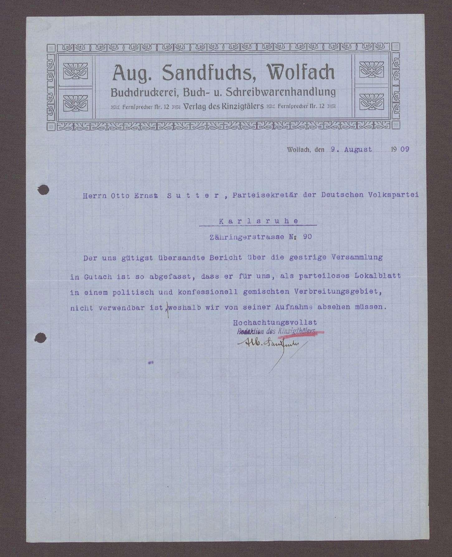 Schreiben von einem Redakteur des Kinzigthälers, Wolfach, an Otto Ernst Sutter, Parteisekretär des Parteibüros des Vereins der DVP: Verweigerung der Aufnahme eines Artikels über eine Versammlung in Gutach, 1 Schreiben, Bild 1