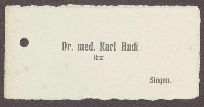Visitenkarte von Karl Huck, Arzt, Singen, 1. Visitenkarte, Bild 1