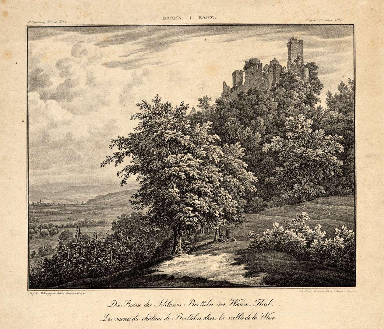 Die Ruine des Schlosses Roetteln im Wiesen-Thal, Les ruines du château de Roetteln dans la vallée de la Wiese, Bild 1