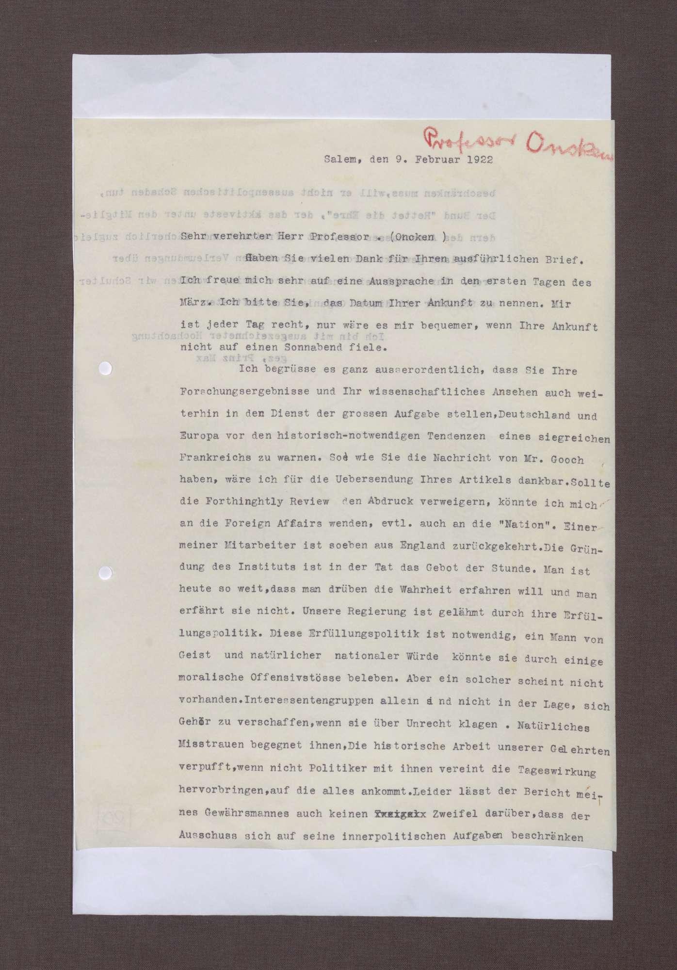 Schreiben von Prinz Max von Baden an Hermann Oncken; Notwendigkeit, ein siegreiches Frankreich zu verhindern und Kritik an der Erfüllungspolitik der Reichsregierung Wirth, Bild 1