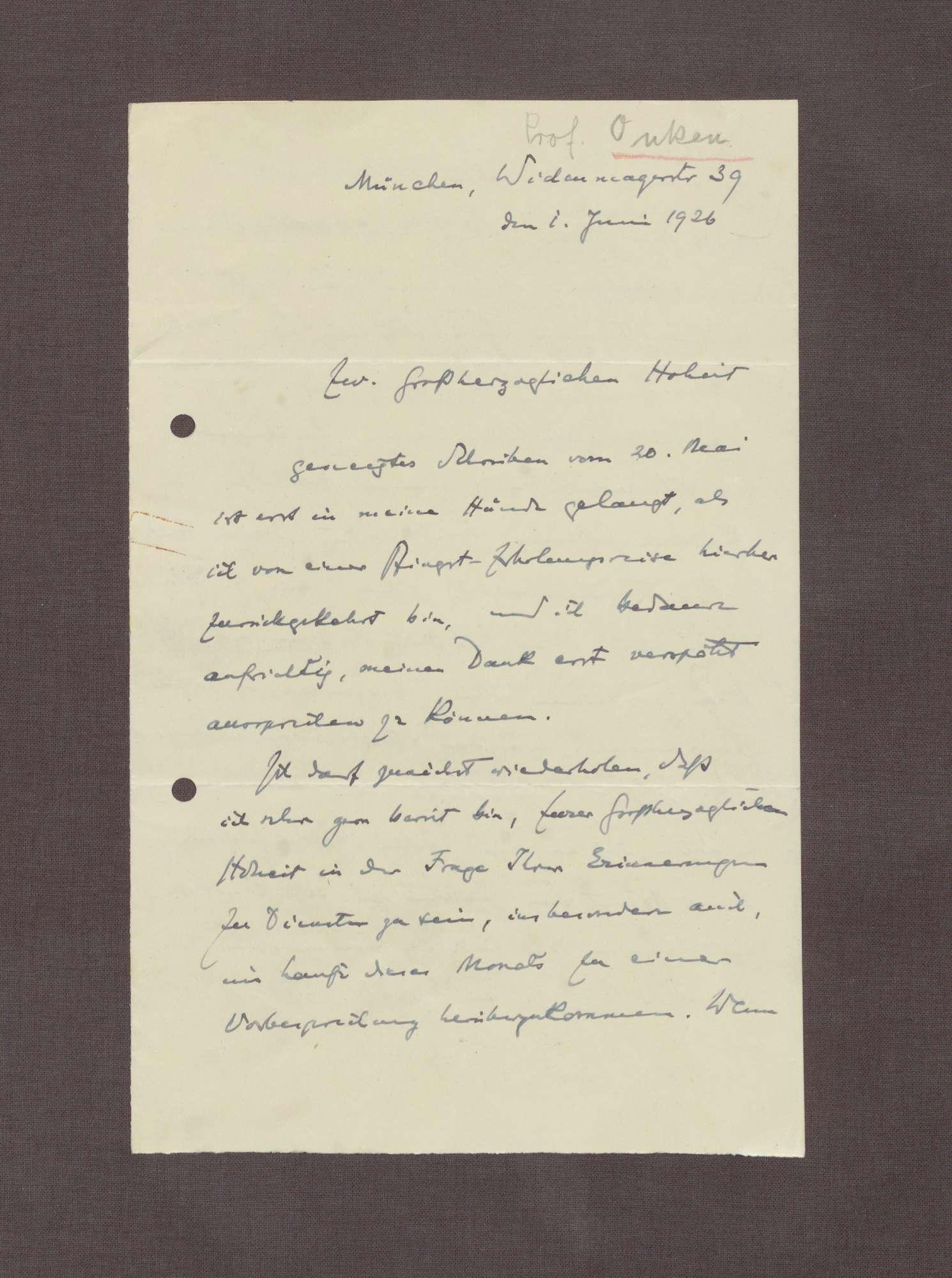 Schreiben von Hermann Oncken an Prinz Max von Baden; Termin für einen Besuch und Arbeit an einem Werk über Großherzog Friedrich I., Bild 1