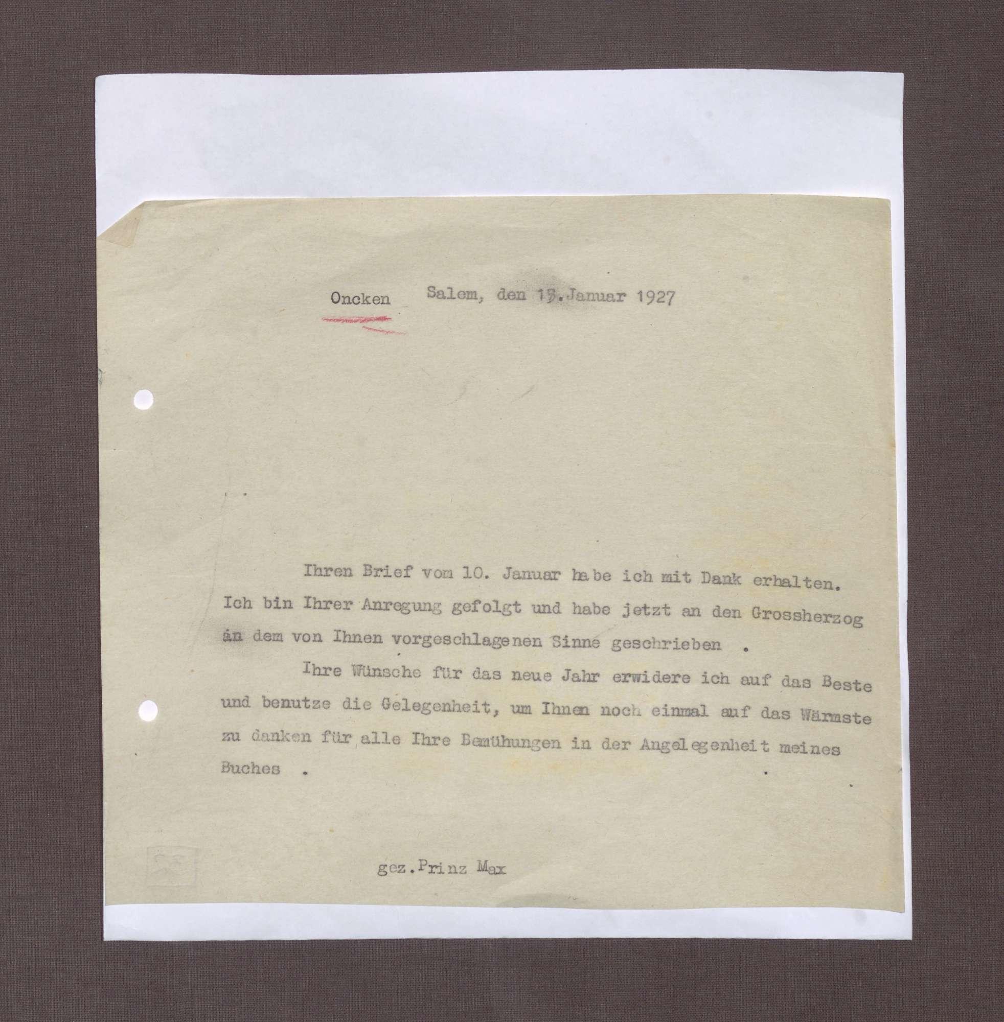 Schreiben von Prinz Max von Baden an Hermann Oncken; Dank für das Schreiben vom 10. Januar 1927 und Schreiben an Großherzog Friedrich II., Bild 1