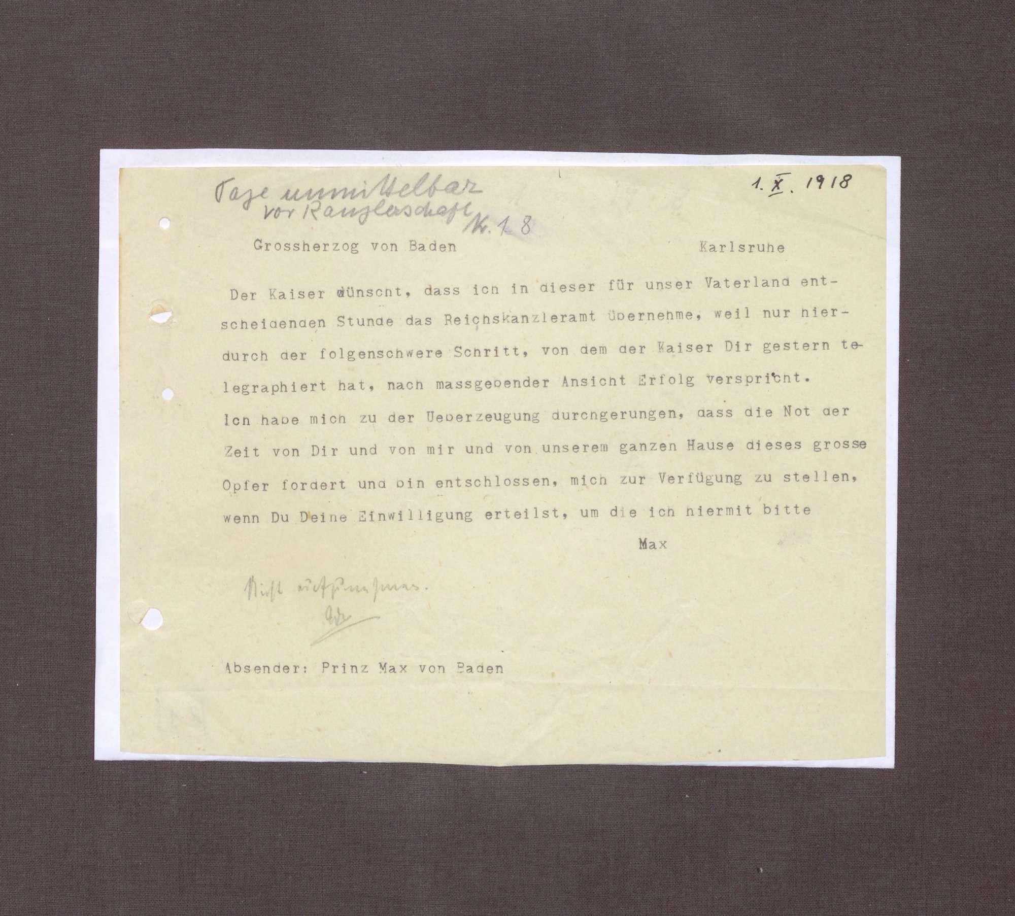 Schreiben von Prinz Max von Baden an Großherzog Friedrich II.; Bitte um die Einwilligung zur Annahme der Kanzlerschaft, Bild 1