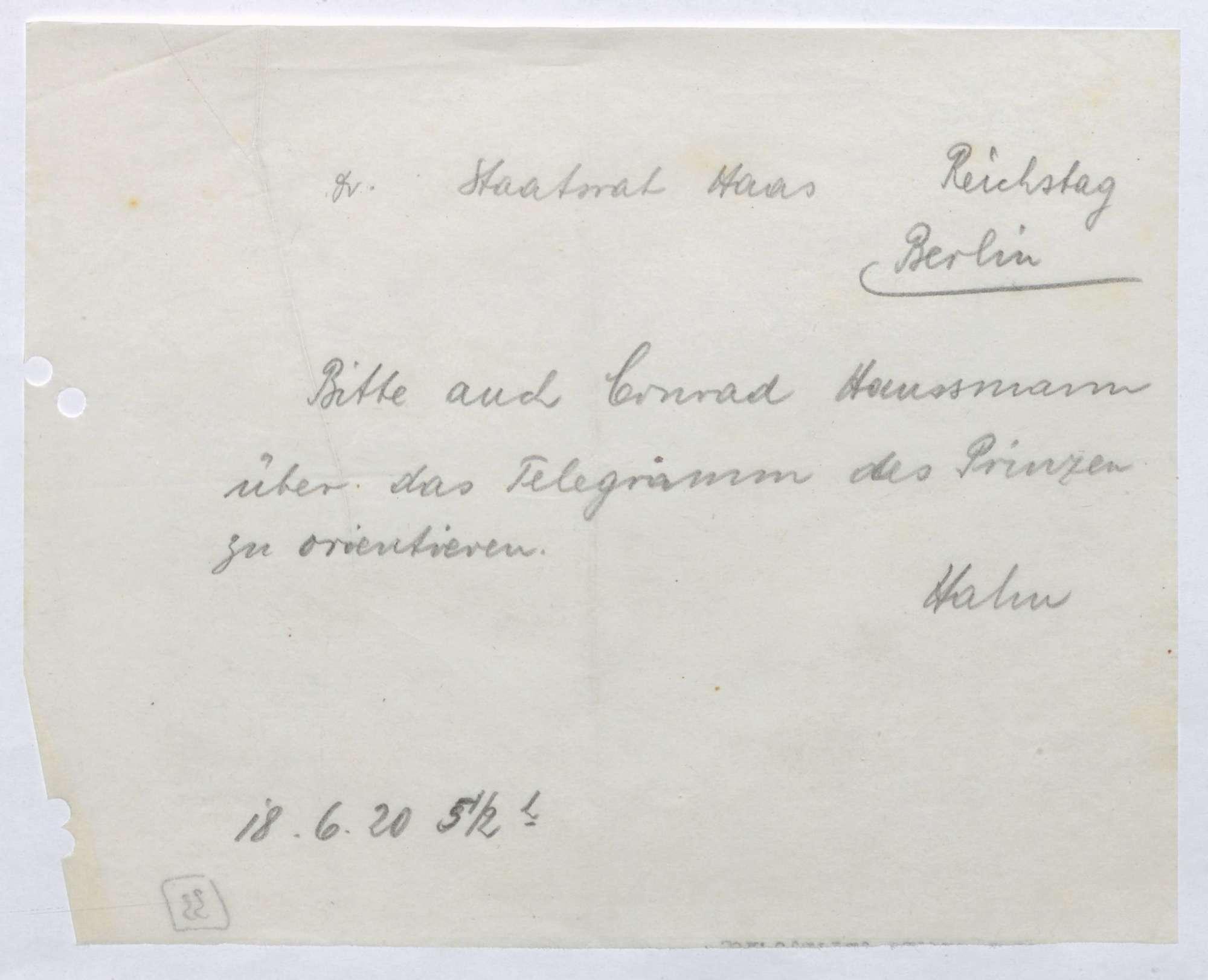 Nachricht von Kurt Hahn an Ludwig Haas; Benachrichtigung Conrad Haußmanns über ein Telegramm des Prinzen Max, Bild 1