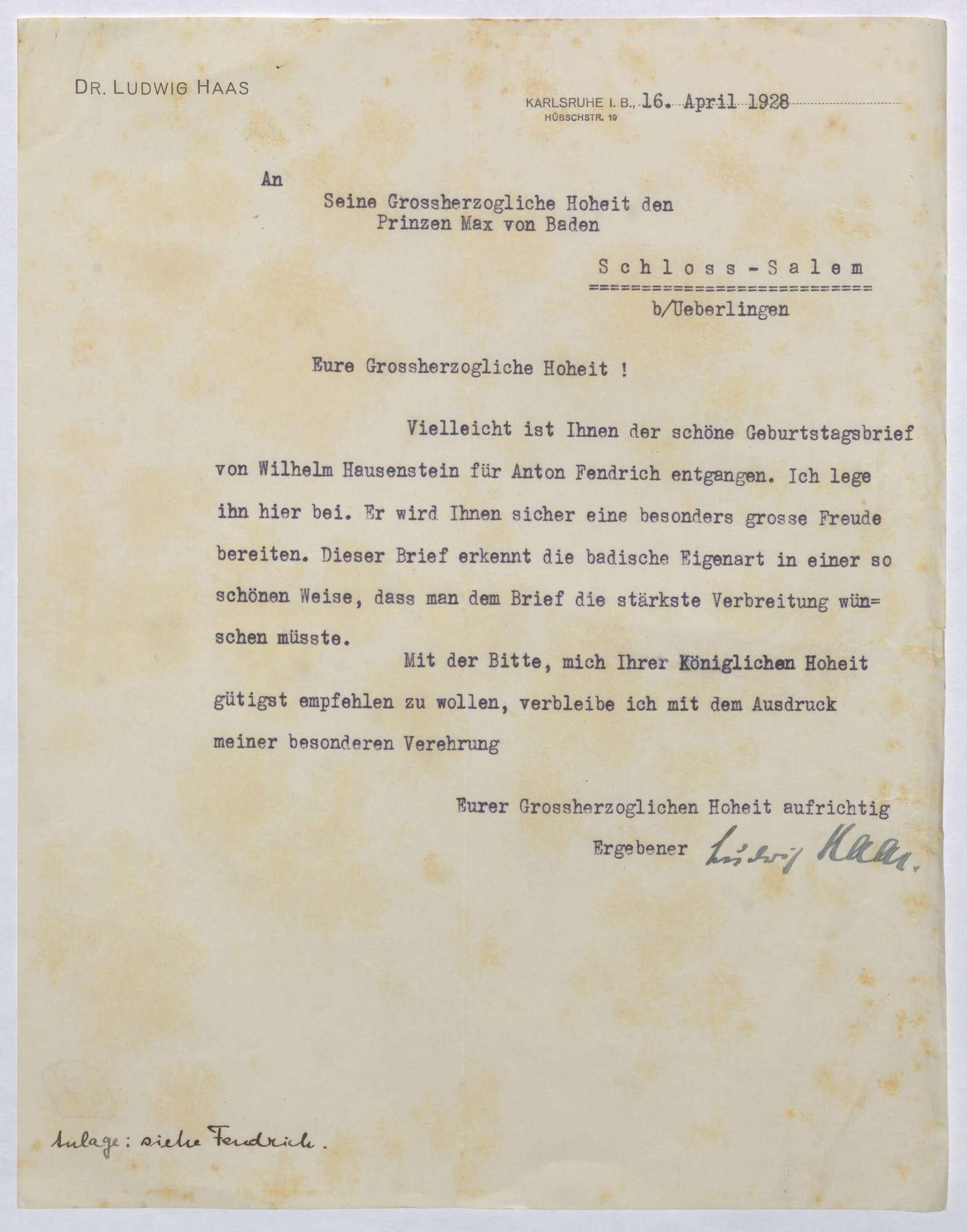 Schreiben von Ludwig Haas an Prinz Max von Baden; Geburtstagsbrief von Wilhelm Hausenstein an Anton Fendrich, Bild 1