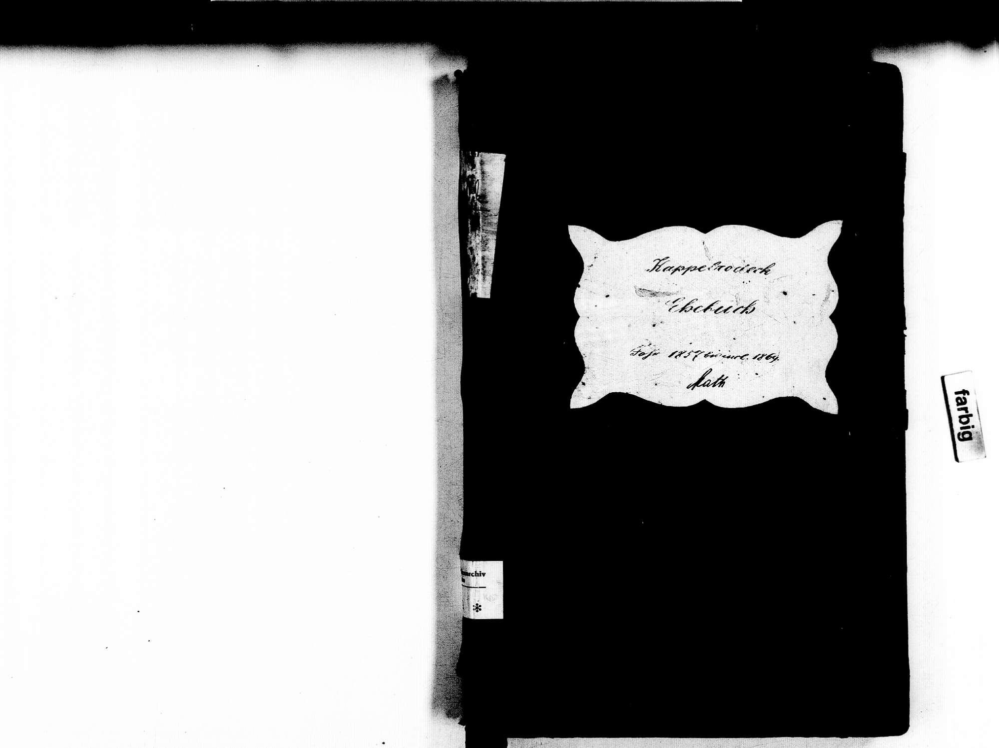 Kappelrodeck OG; Katholische Gemeinde: Heiratsbuch 1857-1869, Bild 2