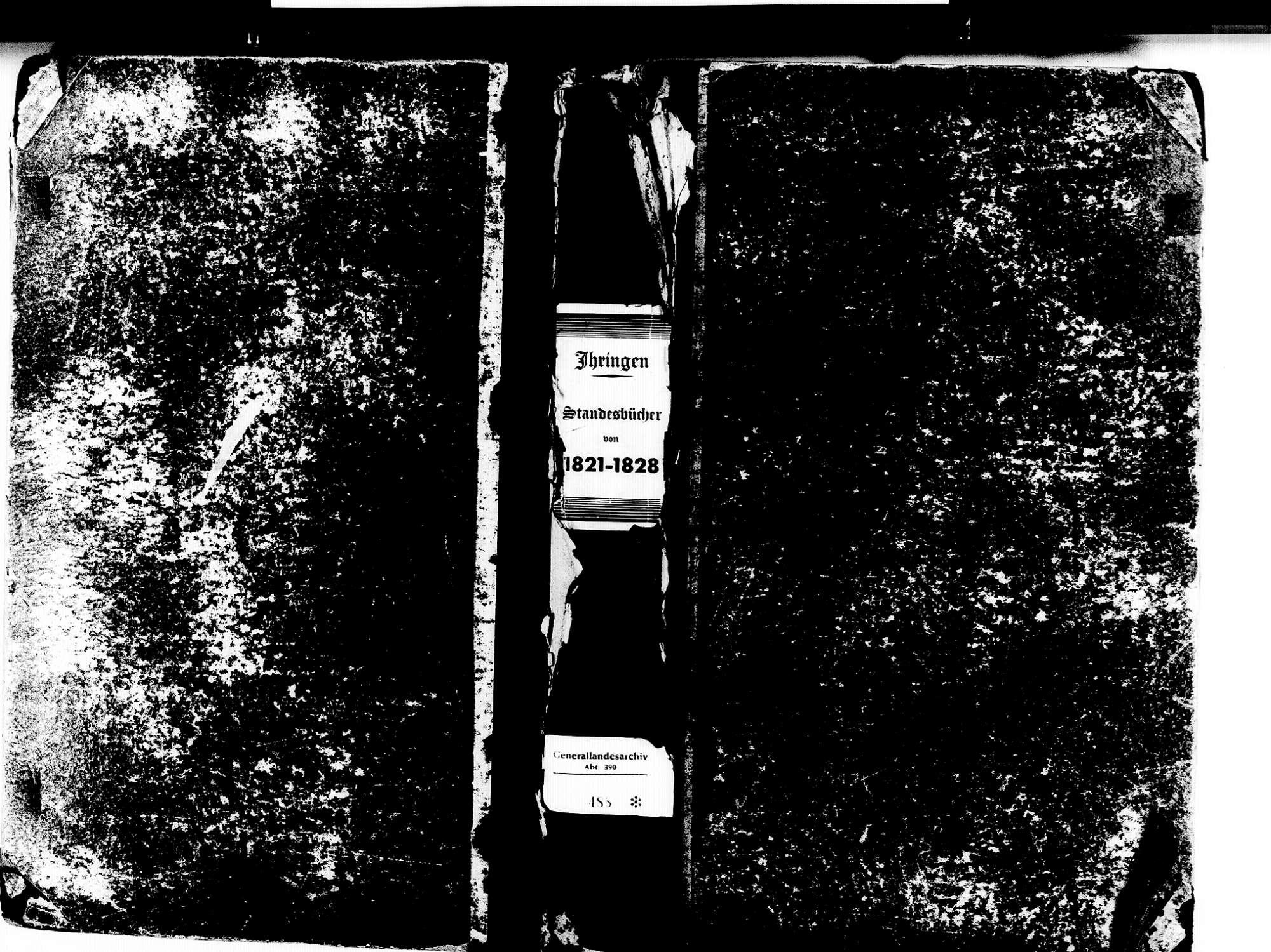Ihringen FR; Evangelische Gemeinde: Standesbuch 1821-1828 Ihringen FR; Israelitische Gemeinde: Standesbuch 1821-1828, Bild 1