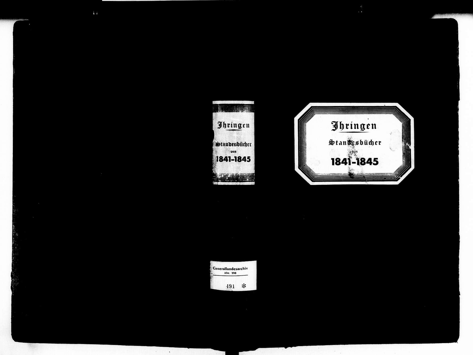 Ihringen FR; Evangelische Gemeinde: Standesbuch 1841-1845 Ihringen FR; Israelitische Gemeinde: Standesbuch 1841-1845, Bild 1