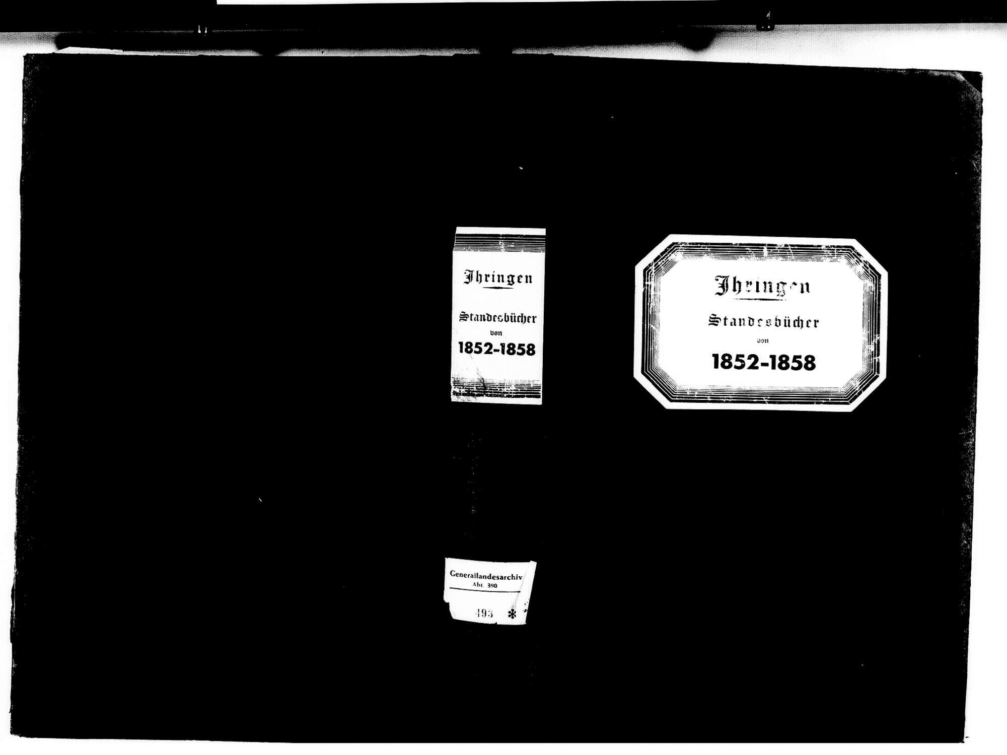 Ihringen FR; Evangelische Gemeinde: Standesbuch 1852-1858 Ihringen FR; Israelitische Gemeinde: Standesbuch 1852-1858, Bild 1