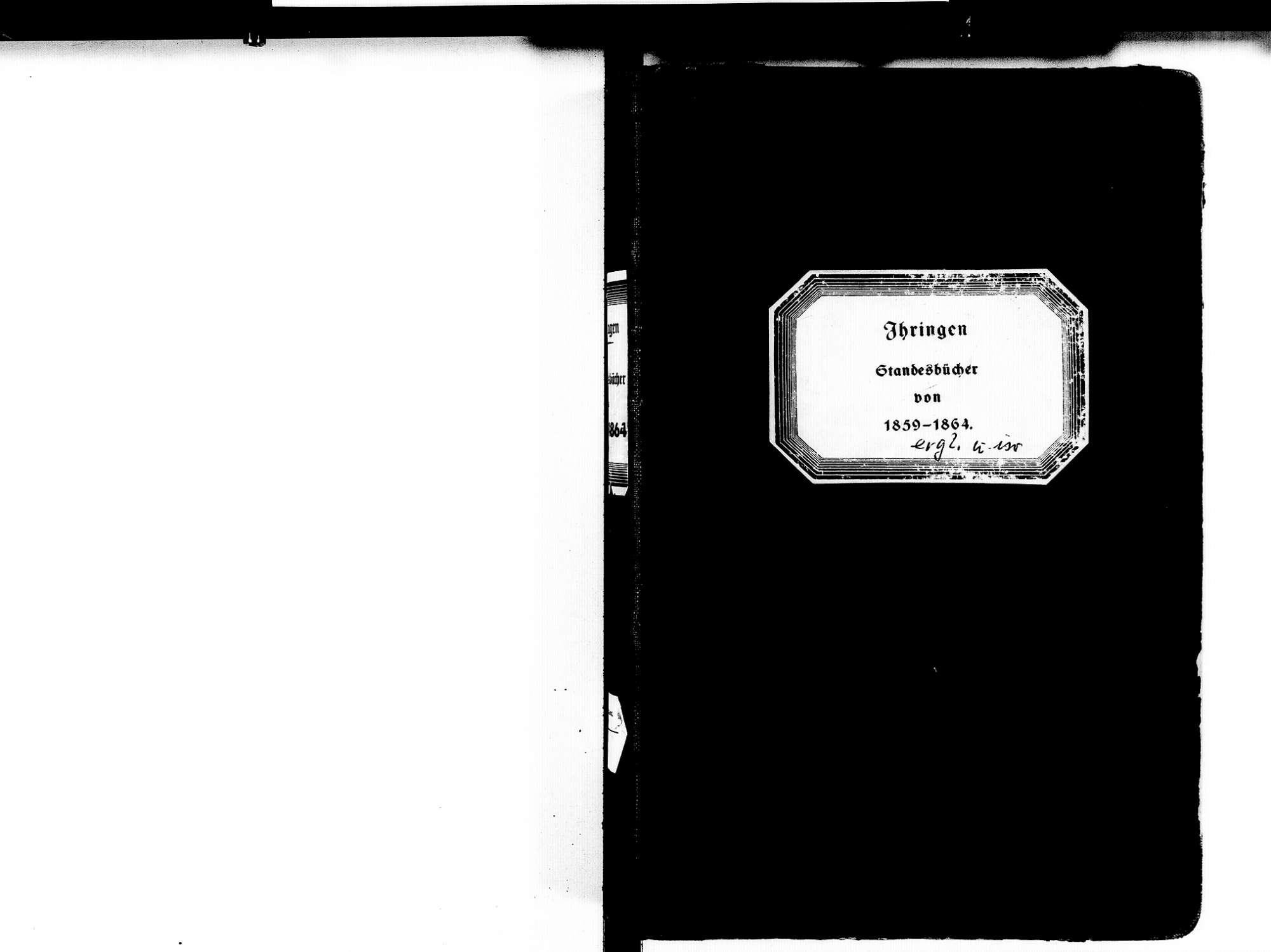 Ihringen FR; Evangelische Gemeinde: Standesbuch 1859-1864 Ihringen FR; Israelitische Gemeinde: Standesbuch 1859-1864, Bild 2