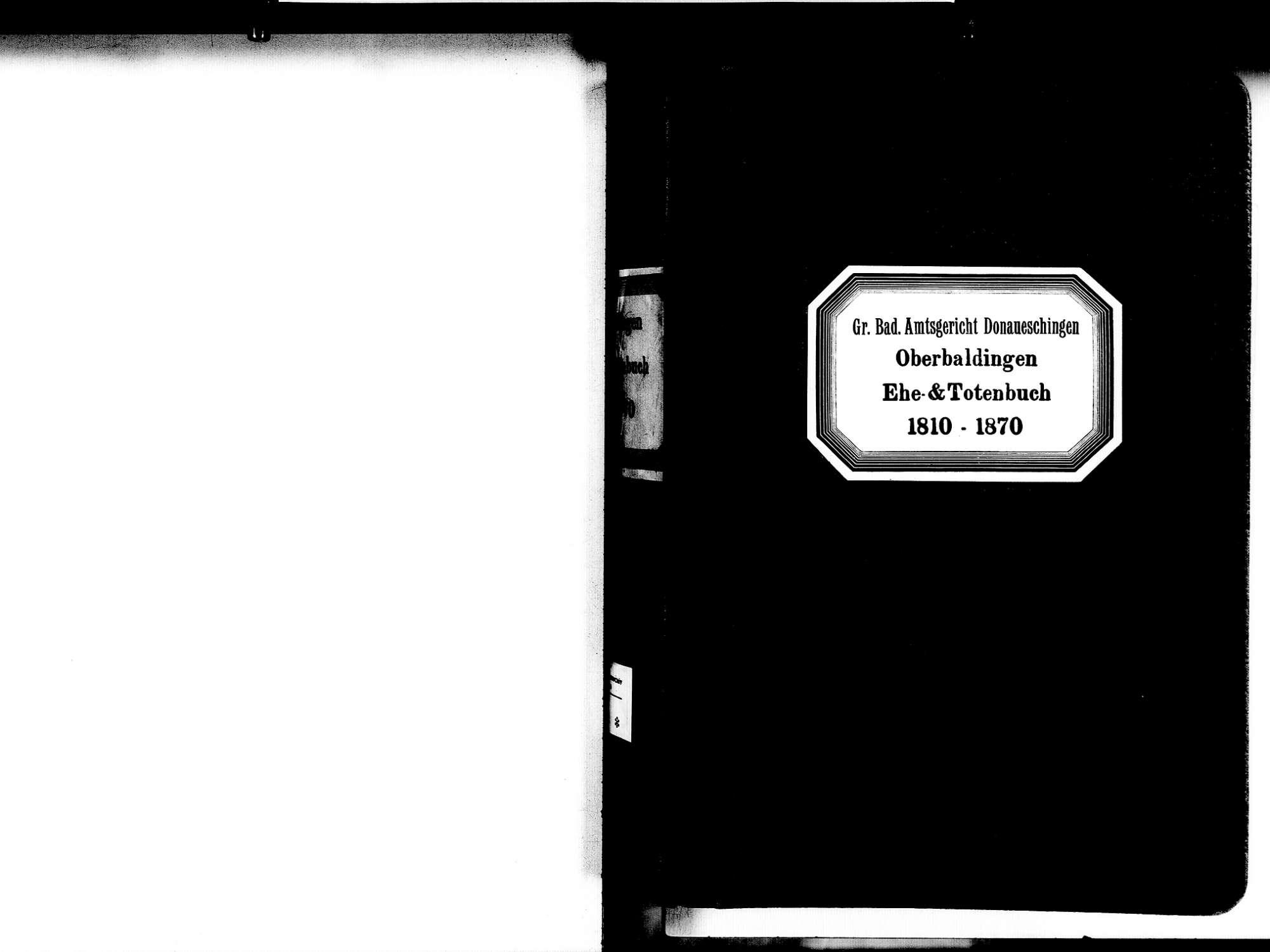 Oberbaldingen, Bad Dürrheim VS; Evangelische Gemeinde: Heiratsbuch 1810-1870 Oberbaldingen, Bad Dürrheim VS; Evangelische Gemeinde: Sterbebuch 1810-1870, Bild 2