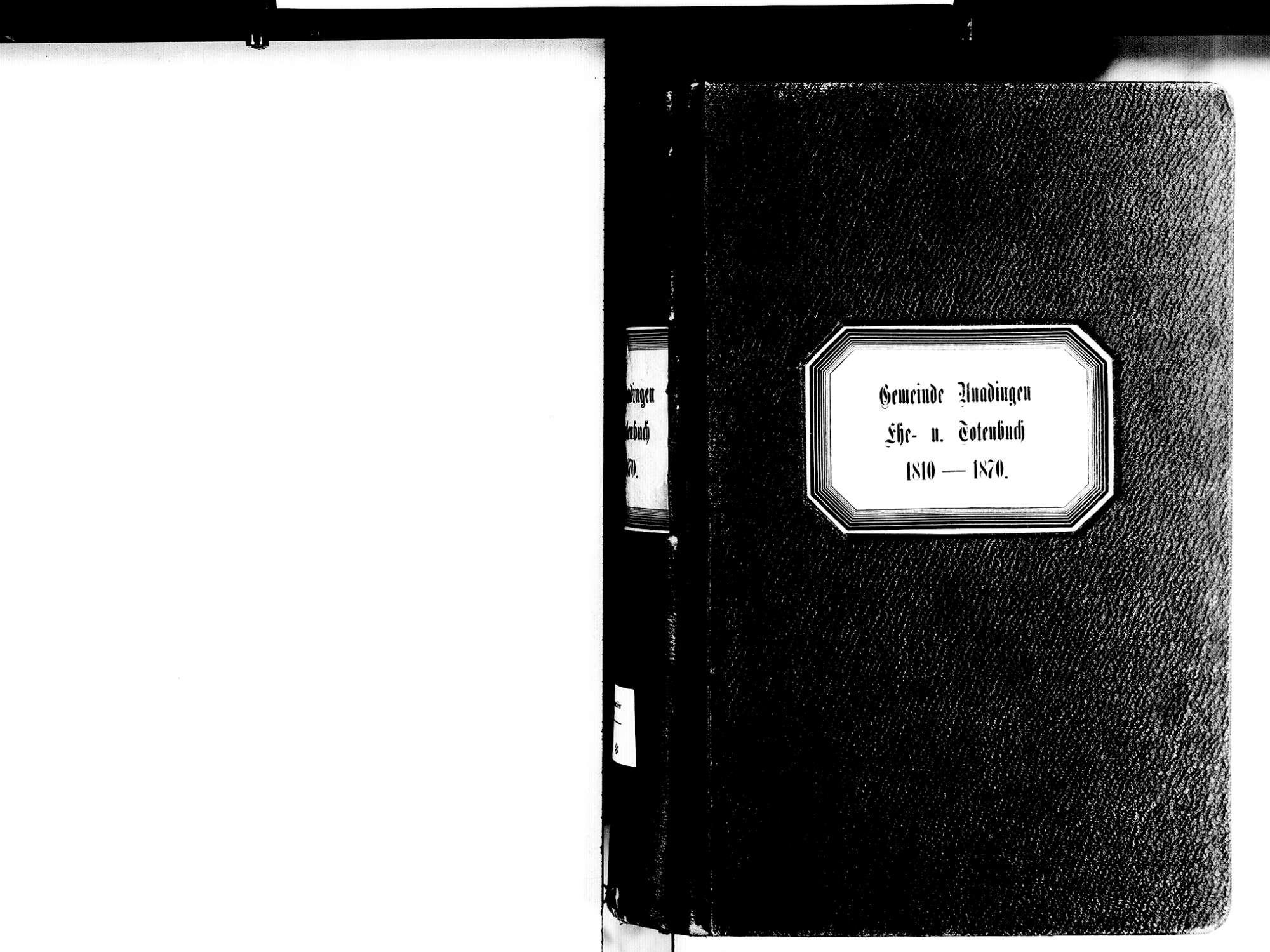 Unadingen, Löffingen FR; Katholische Gemeinde: Heiratsbuch 1810-1870 Unadingen, Löffingen FR; Katholische Gemeinde: Sterbebuch 1810-1870, Bild 2