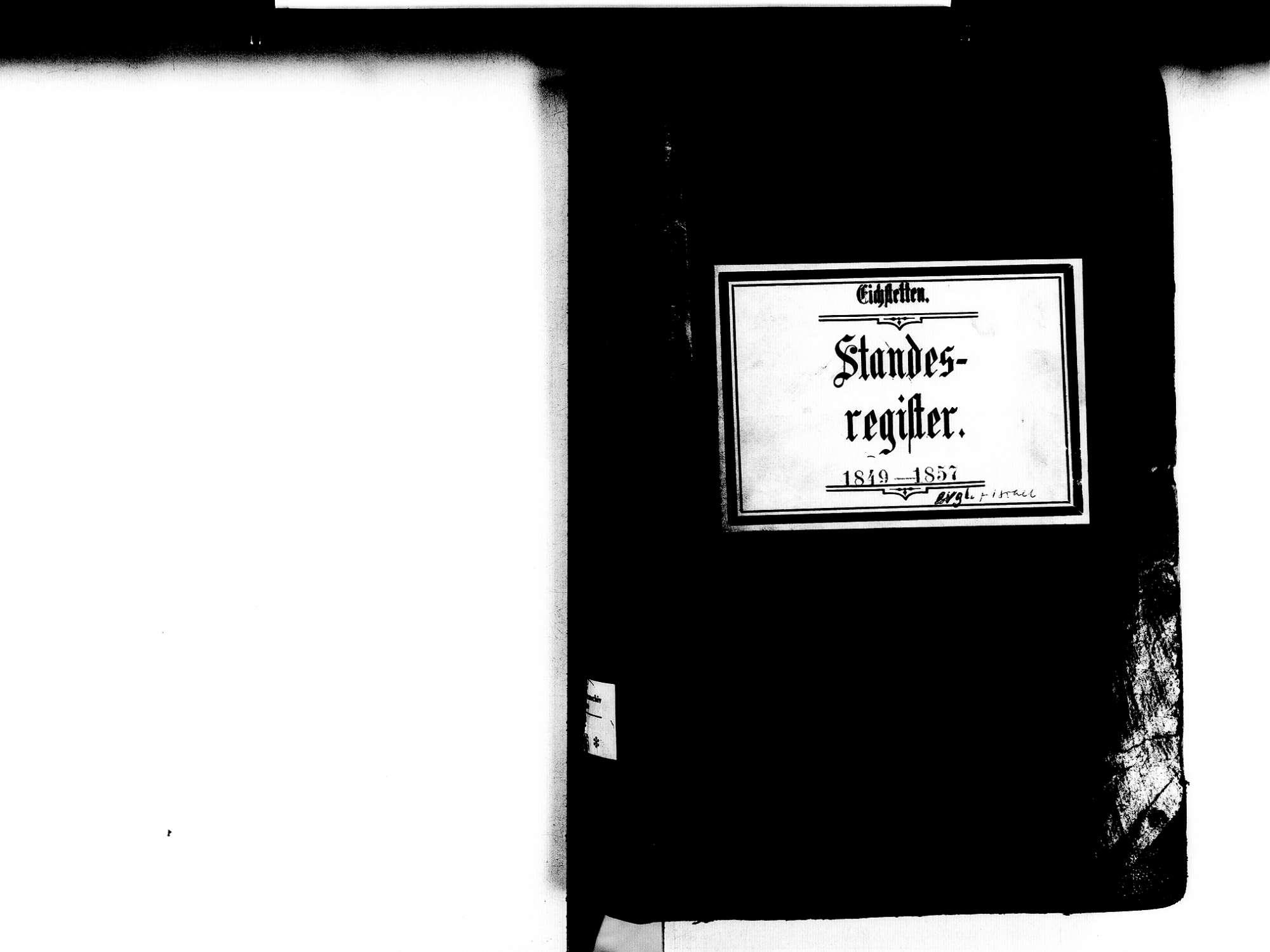 Eichstetten FR; Evangelische Gemeinde: Standesbuch 1849-1857 Eichstetten FR; Israelitische Gemeinde: Standesbuch 1849-1857, Bild 2