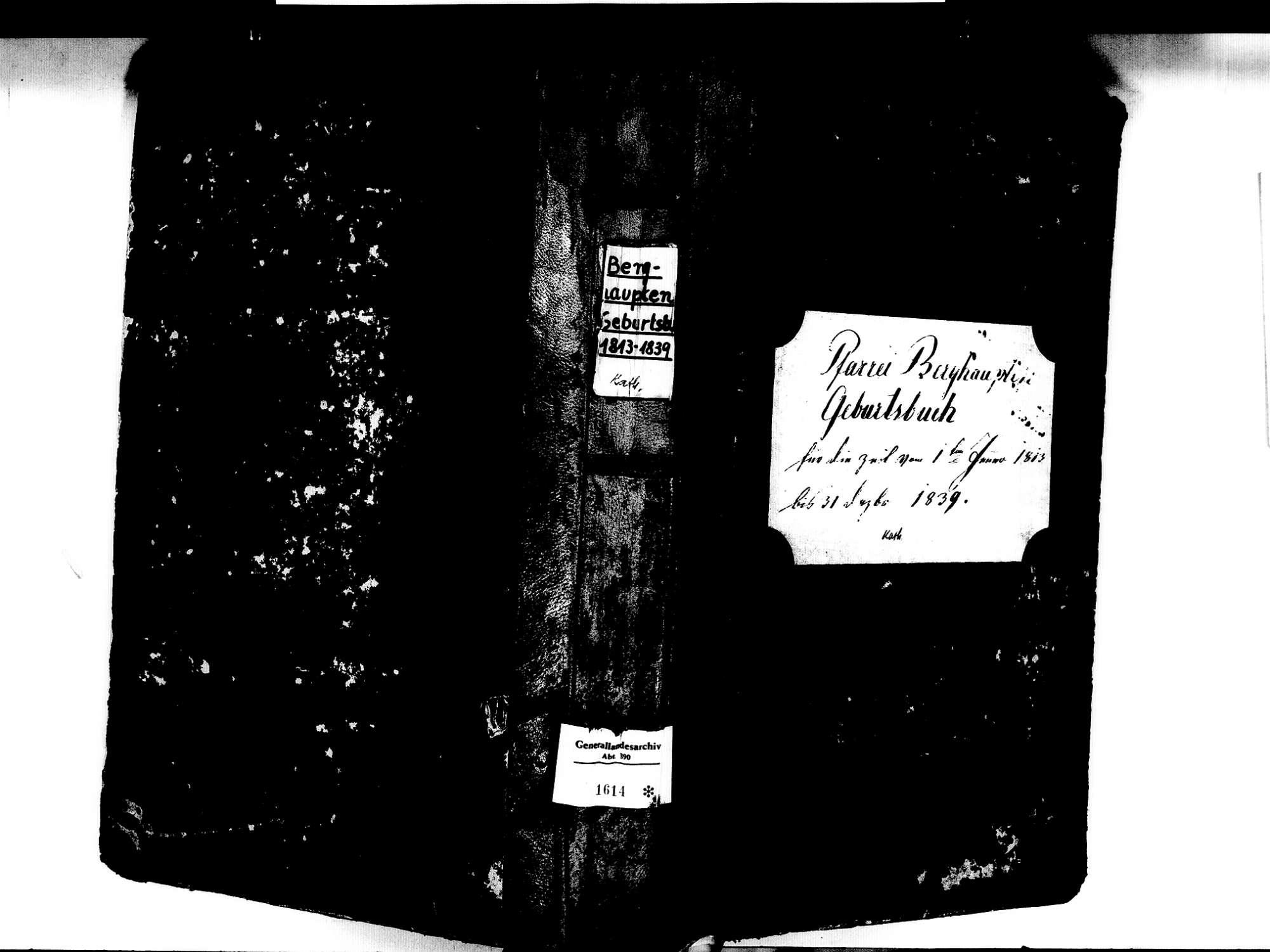 Berghaupten OG; Katholische Gemeinde: Geburtenbuch 1813-1839 Enthält: Einzelne Evangelische Einträge, Bild 1