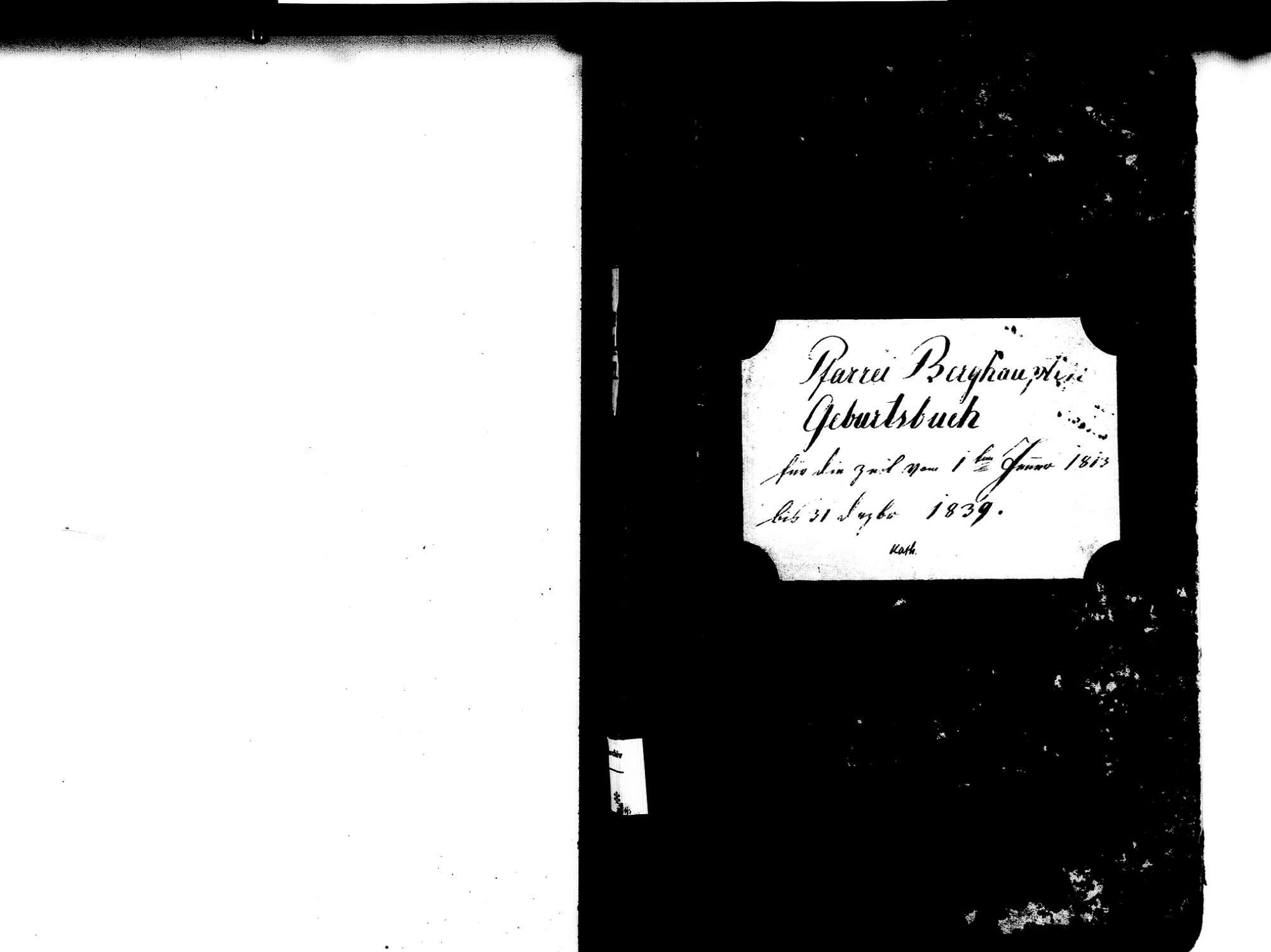 Berghaupten OG; Katholische Gemeinde: Geburtenbuch 1813-1839 Enthält: Einzelne Evangelische Einträge, Bild 2