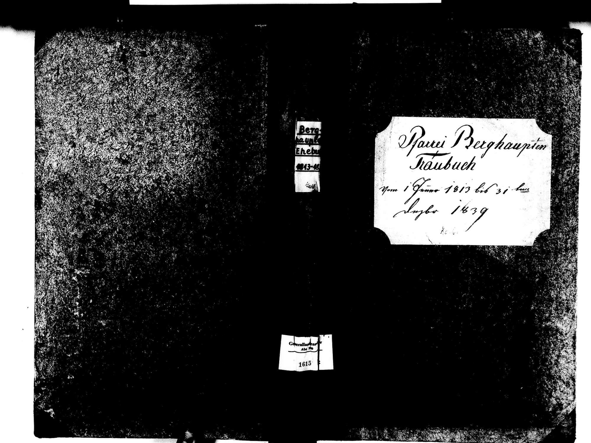 Berghaupten OG; Katholische Gemeinde: Heiratsbuch 1813-1839 Enthält: Einzelne Evangelische Einträge, Bild 1