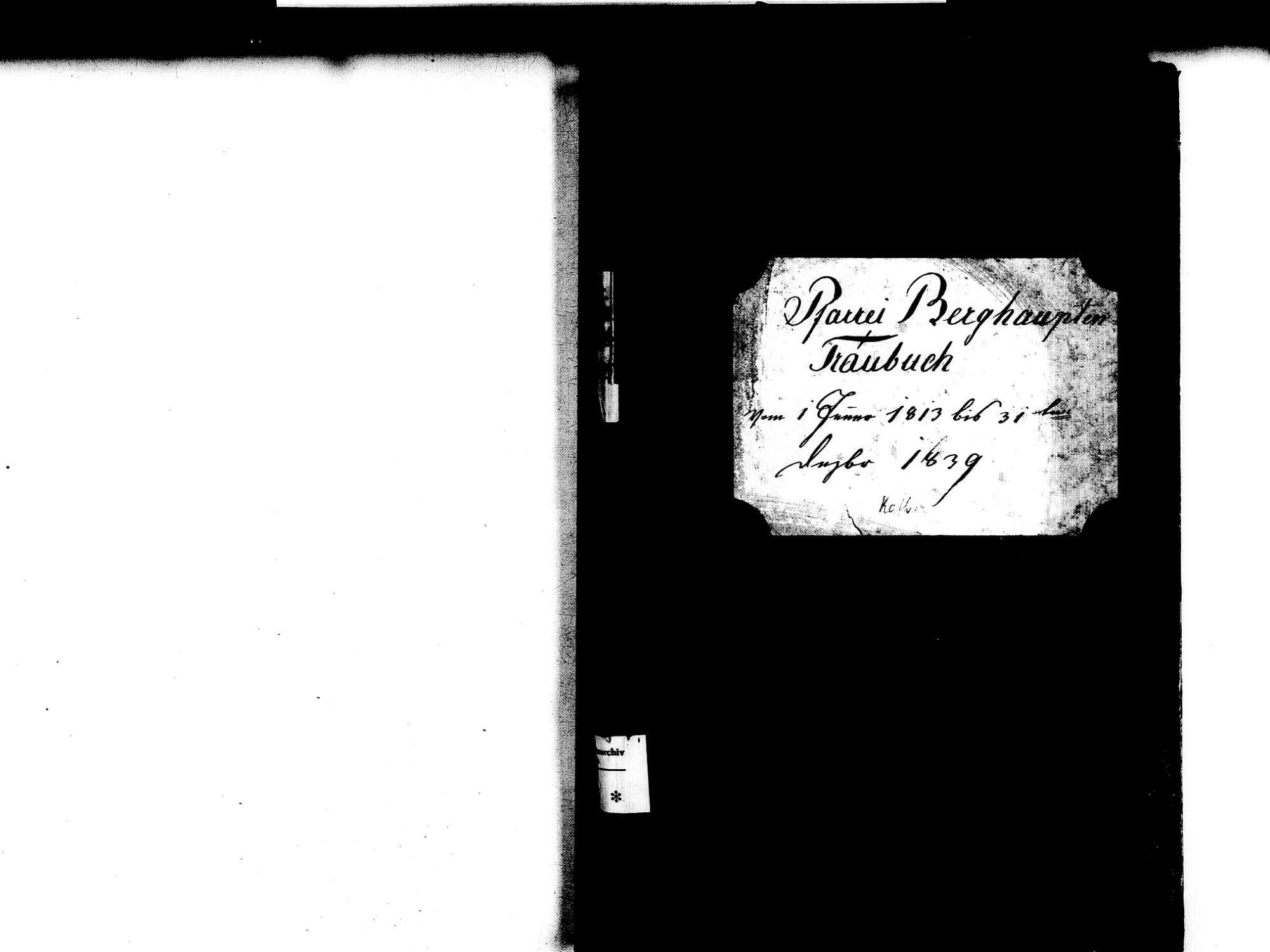 Berghaupten OG; Katholische Gemeinde: Heiratsbuch 1813-1839 Enthält: Einzelne Evangelische Einträge, Bild 2