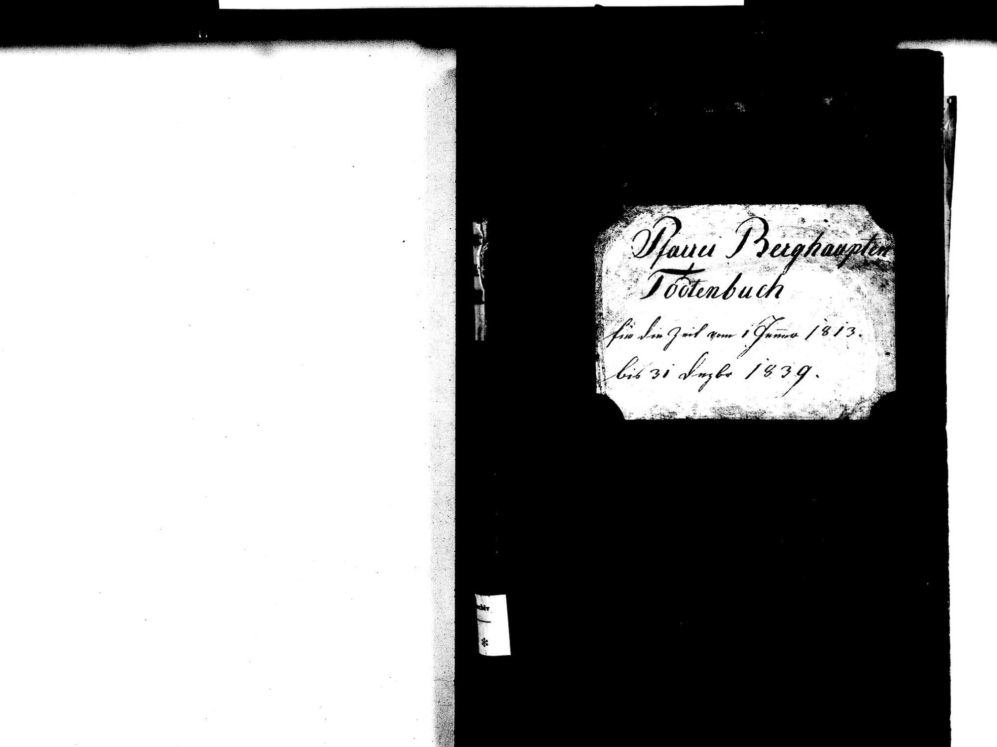 Berghaupten OG; Katholische Gemeinde: Sterbebuch 1813-1839 Enthält: Einzelne Evangelische Einträge, Bild 2