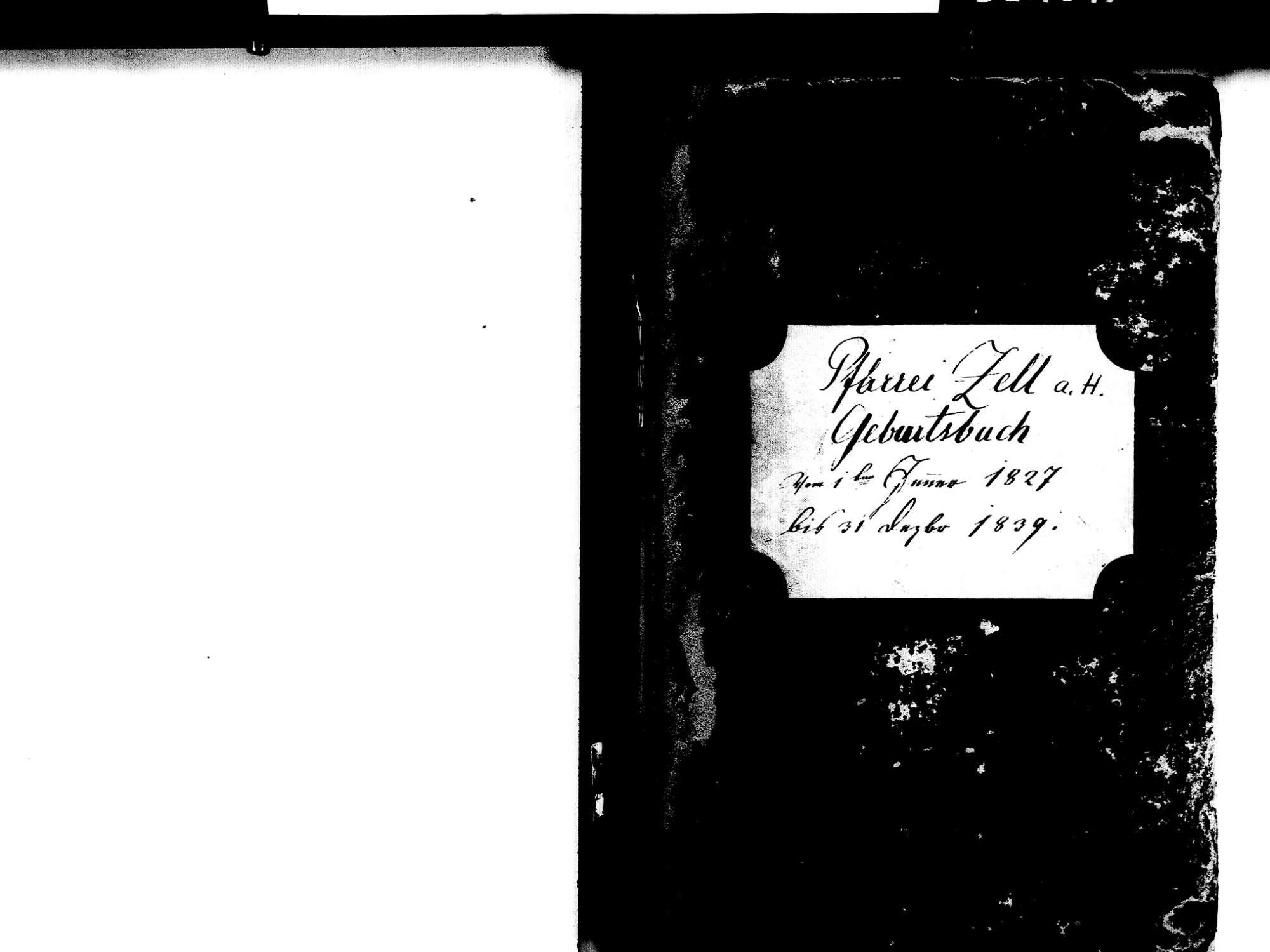 Zell am Harmersbach OG; Katholische Gemeinde: Geburtenbuch 1827-1839, Bild 2