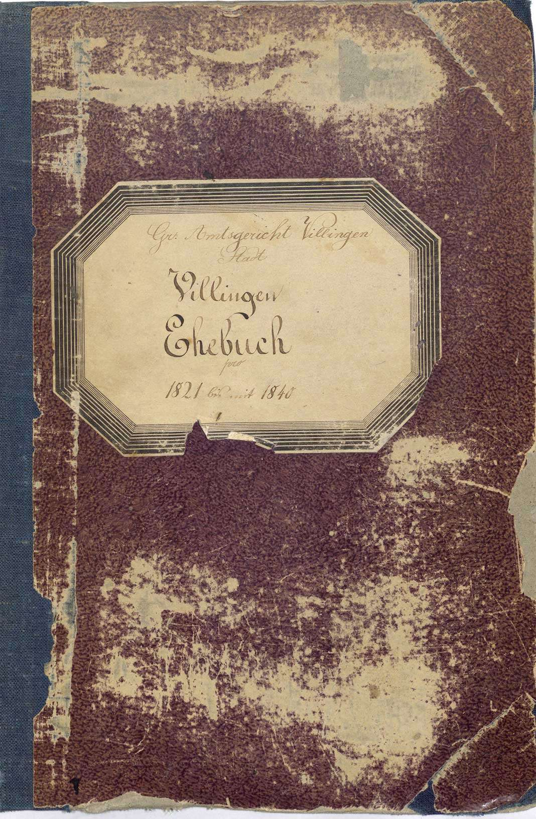 Villingen, Villingen-Schwenningen VS; Katholische Gemeinde: Heiratsbuch 1821-1840, Bild 1