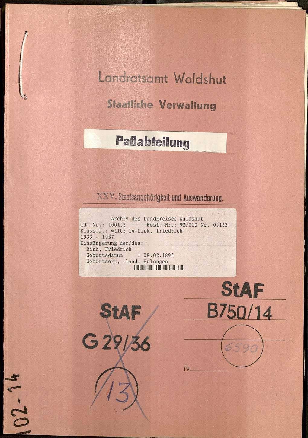 Aberkennung der Staatsbürgerschaft: Friedrich Birk, Tiengen, wegen kommunistischer Agitation, Bild 1