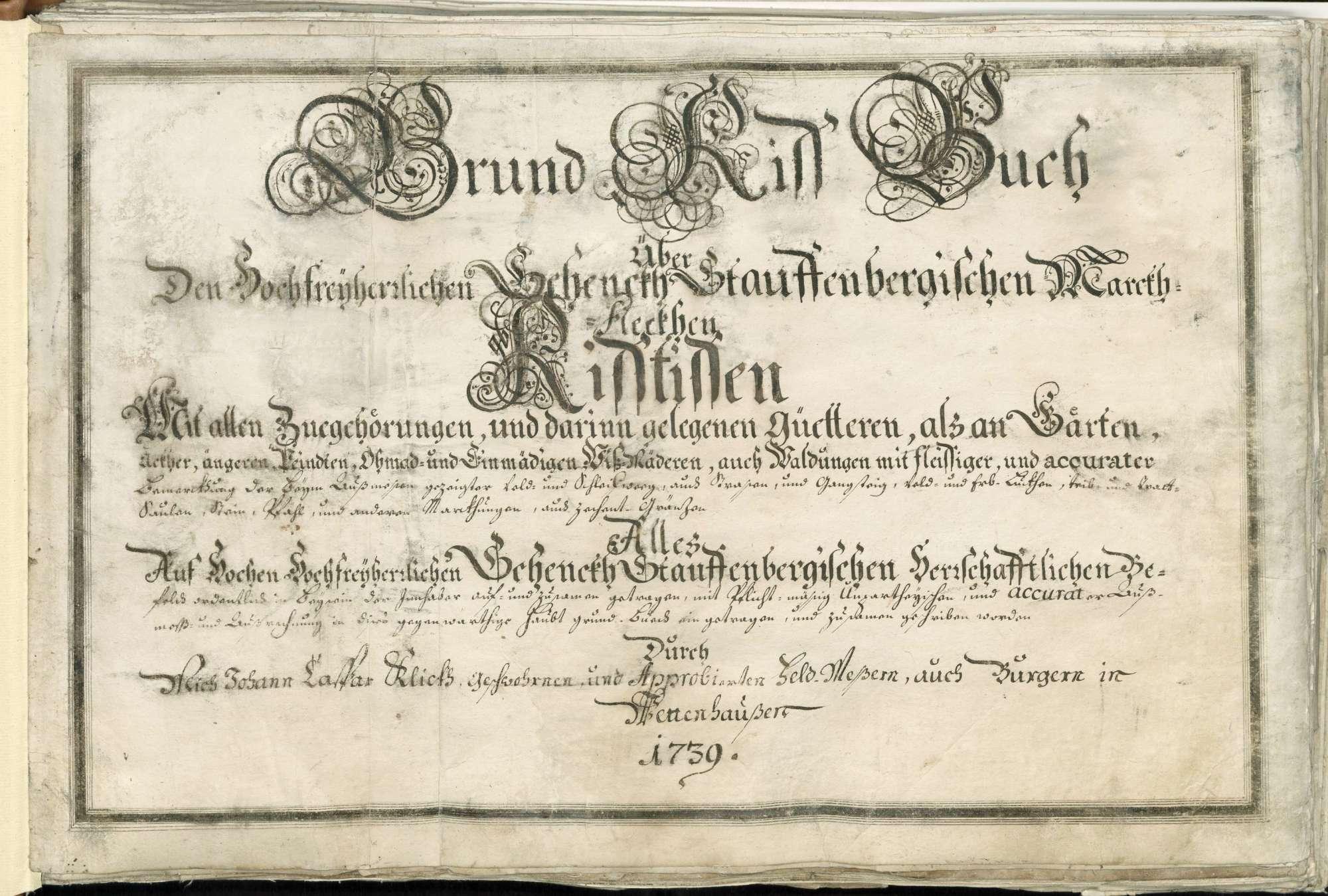 Grundrissbuch über den hochfreyherrlichen Schenckh Stauffenbergischen Markthfleckhen Ristissen, Bild 1