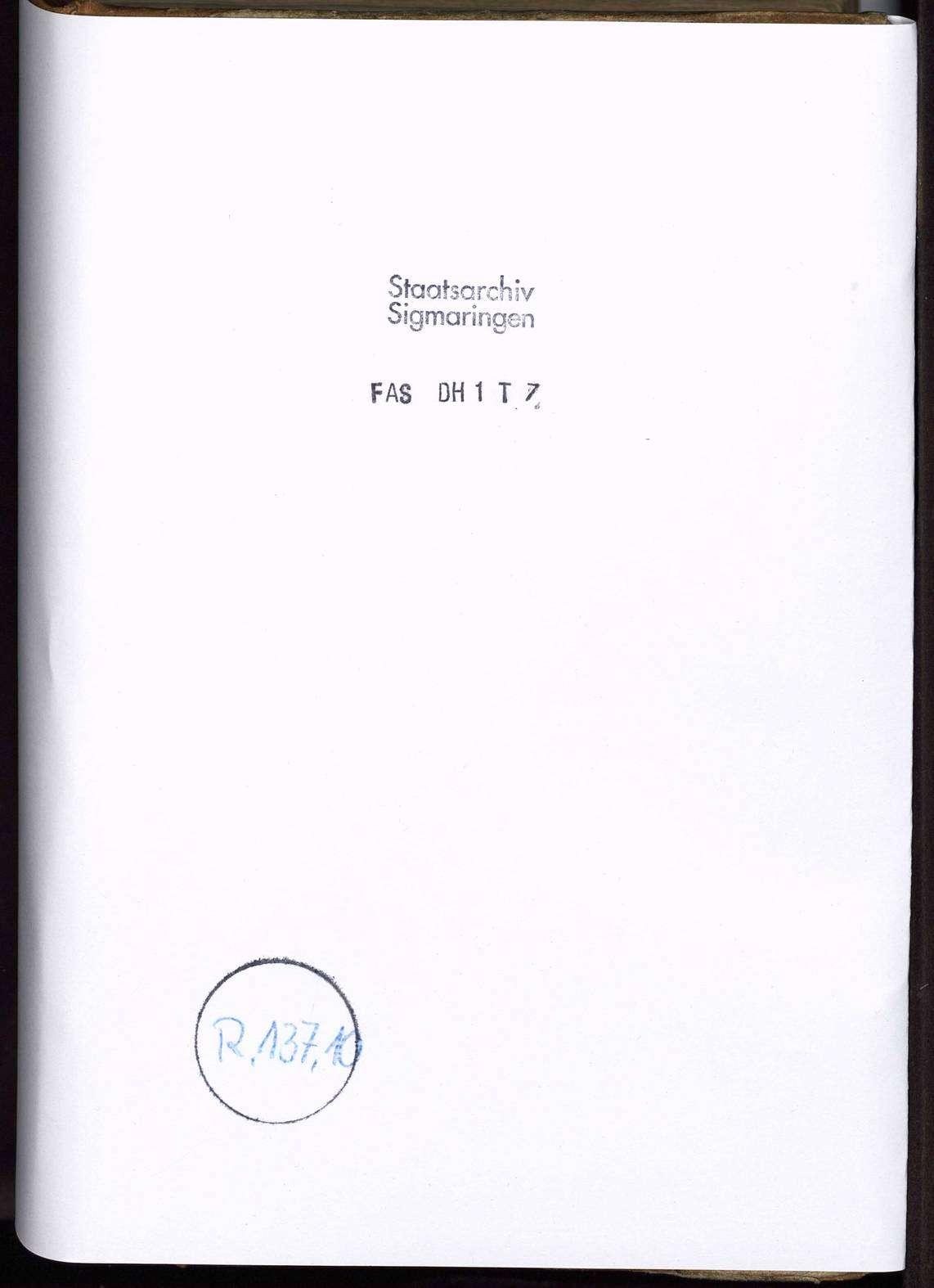 Berthold Hagens Lagerbücher über die einzelnen Orte der Grafschaft Zollern mit Einschluss der Pfarreien, Kaplaneien und Stiftungen in 13 Bänden, Bild 1