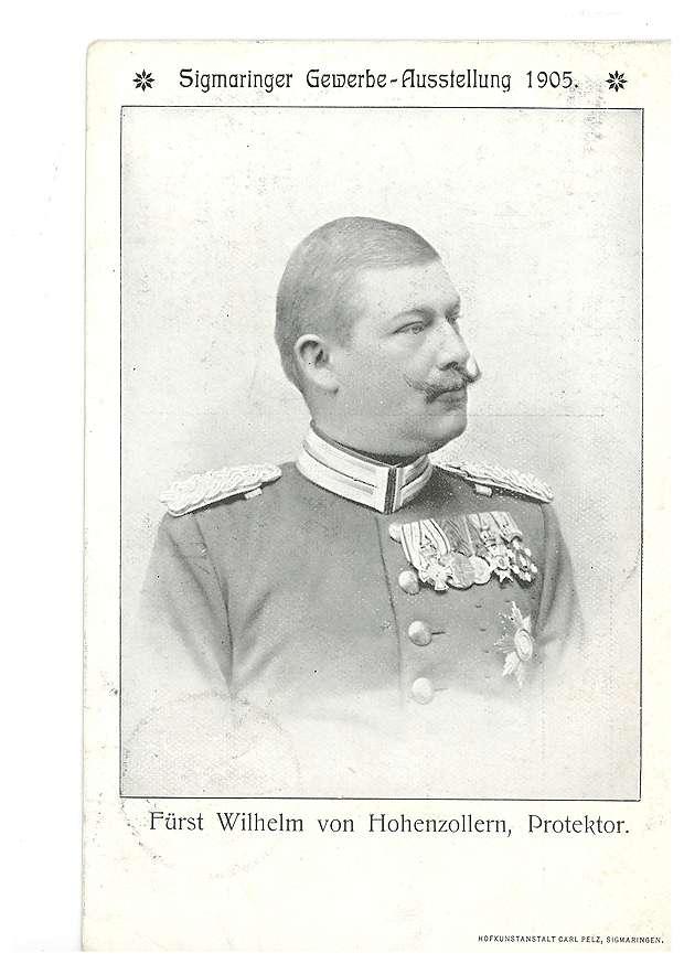 Fürst Wilhelm von Hohenzollern als Protektor der Sigmaringer Gewerbe-Ausstellung 1905, Bild 1