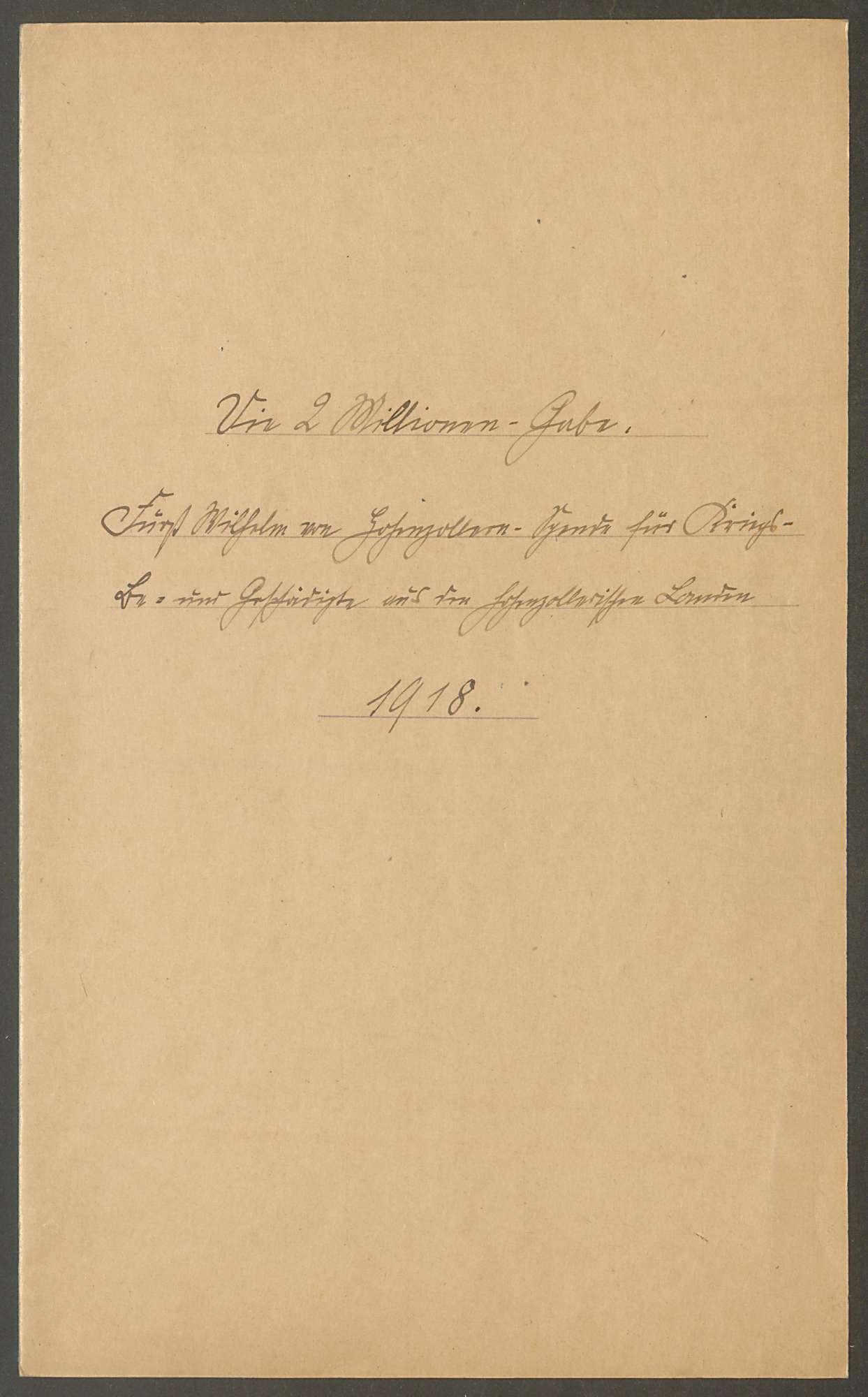 Fürst Wilhelm-Kriegs-Stiftungen, Bild 2